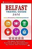 Belfast Travel Guide 2016: Shops, Restaurants, Attractions & Nightlife. Northern Ireland (Belfast City Travel Guide 2016)