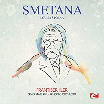 Smetana: Louisa's Polka (Digitally Remastered)