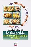 Le sous-vide et les technologies actuelles en cuisine