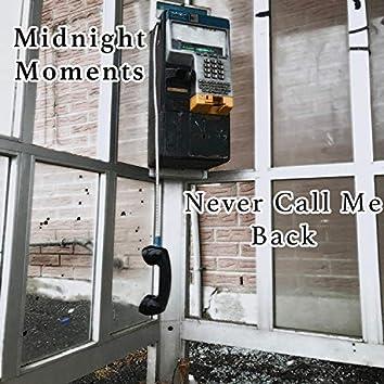 Never Call Me Back
