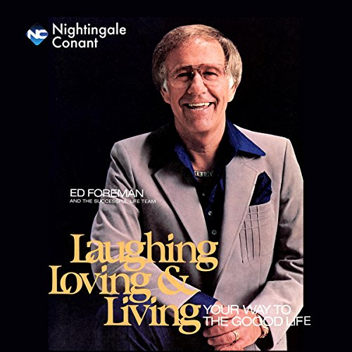 Laughing, Loving and Living audiobook cover art