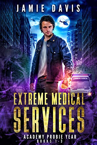 Extreme Medical Services Box Set Vol 1 - 3: Medical Care of the Fringes of Humanity (Extreme Medical Services Box Sets) (English Edition)