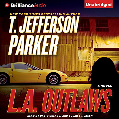 L.A. Outlaws Audiobook By T. Jefferson Parker cover art