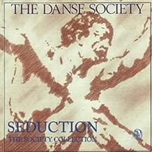 danse society seduction