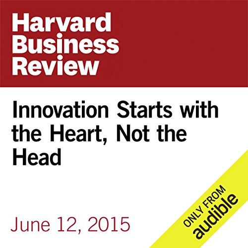 Innovation Starts with the Heart, Not the Head                   By:                                                                                                                                 Gary Hamel                               Narrated by:                                                                                                                                 Fleet Cooper                      Length: 15 mins     2 ratings     Overall 4.5