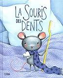 La souris des dents - Dès 3 ans