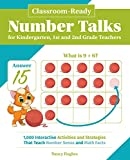 Classroom-Ready Number Talks for Kindergarten, First and Second Grade Teachers: 1000 Interactive Activities and Strategies that Teach Number Sense and Math Facts (Books for Teachers)
