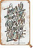 BIGYAK Señal de pintura con texto en inglés «There 'S No Time To Be Bored In A World», diseño retro de 20 x 30 cm, para decoración de pared, para el hogar, cocina, baño, granja, jardín, garaje, etc