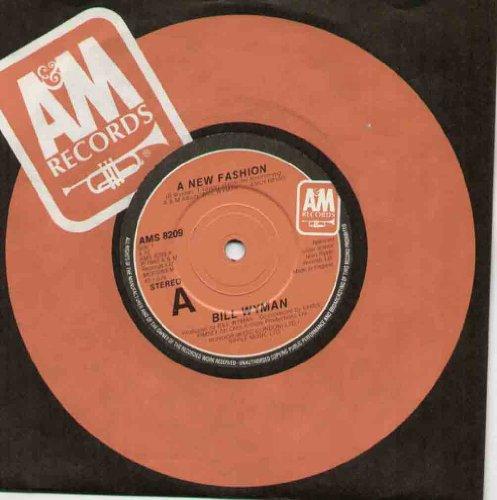 ROLLING STONES - BILL WYMAN / A NEW FASHION - 7 inch vinyl / 45