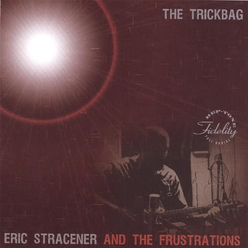 Eric Stracener and the Frustrations