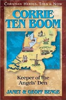 Corrie ten Boom: Keeper of the Angels' Den (Christian Heroes: Then & Now) (Christian Heroes: Then and Now)