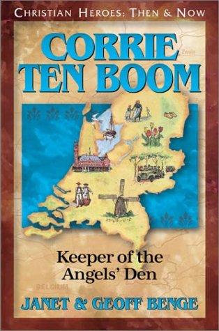 Corrie ten Boom: Keeper of the Angels' Den
