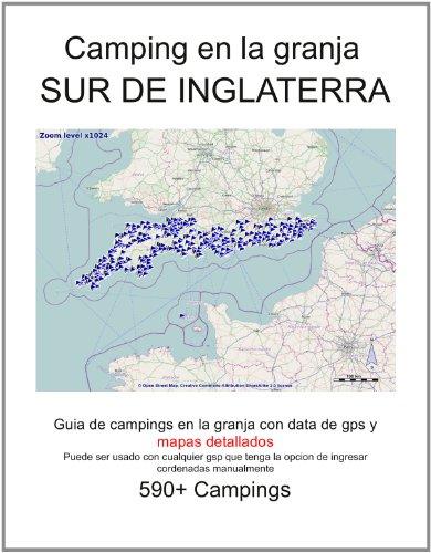 Campings en la Granja SUR DE INGLATERRA (con data de gps y mapas detallados)