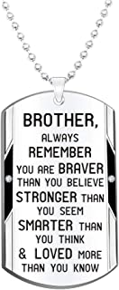 Brother Inspirational Jewelry Necklace Gift- Always Remember You are Braver Stronger Smarter
