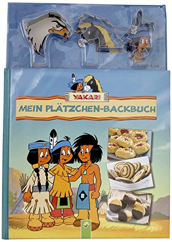 Yakari - Mein Plätzchen-Backbuch: Mit 3 Ausstechförmchen