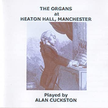 The Organs at Heaton Hall, Manchester