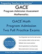 GACE Program Admission Assessment - Mathematics: GACE Math 201 Study Guide