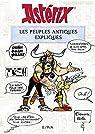 Astérix : Les peuples de l'Antiquité expliqués par Molin