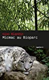 Micmac au bioparc: Polar (French Edition)
