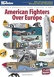 American Fighters Over Europe (FineScale Modeler Books)