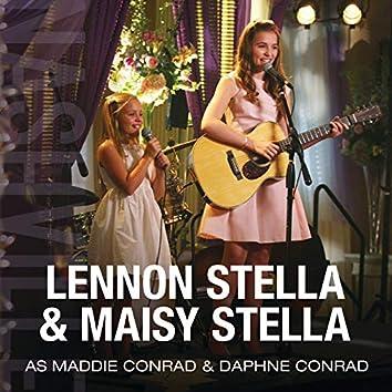 Lennon Stella & Maisy Stella As Maddie Conrad & Daphne Conrad