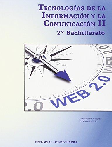 Tecnologías de la información y comunicación II - 2º Bachillerato - 9788470635458
