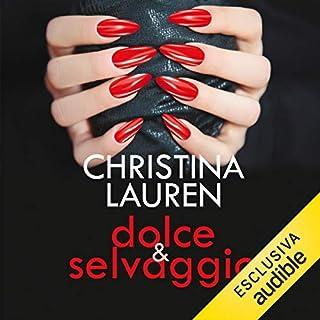 Dolce & selvaggio     Wild Seasons 1              Di:                                                                                                                                 Christina Lauren                               Letto da:                                                                                                                                 Sabrina Paganti                      Durata:  11 ore e 15 min     38 recensioni     Totali 4,1