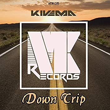 Down Trip