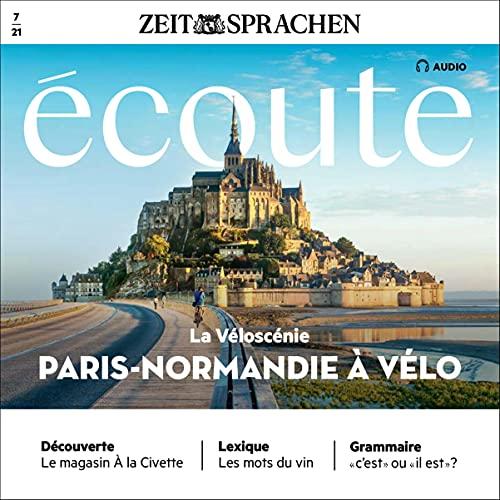 Écoute Audio - La Véloscénie. Paris - Normandie à vélo. 7/2021 Titelbild
