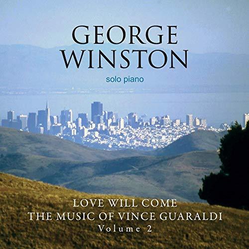 Love Will Come: The Music Of Vince Guaraldi: Volume 2 - Deluxe Edition