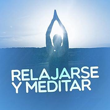 Relajarse y Meditar