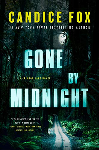 Gone by Midnight: A Crimson Lake Novel (Crimson Lake, 3)