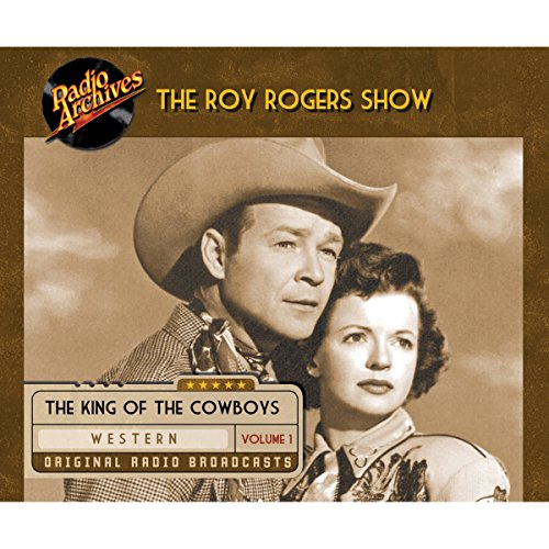 Roy Rogers, Volume 1 audiobook cover art