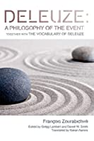 Deleuze: A Philosophy of the Event: together with The Vocabulary of Deleuze (Plateaus -- New Directions in Deleuze Studies) by Francois Zourabichvili(2012-07-03)