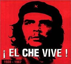 El Che Vive: A Tribute to Che Guevera