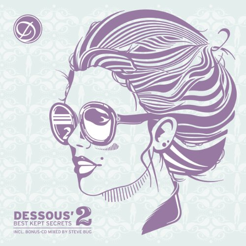 Dessous Best Kept Secrets 2 mixed by Steve Bug