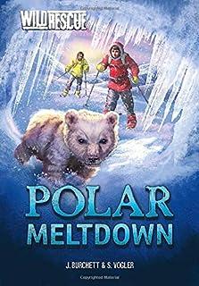 Polar Meltdown (Wild Rescue)