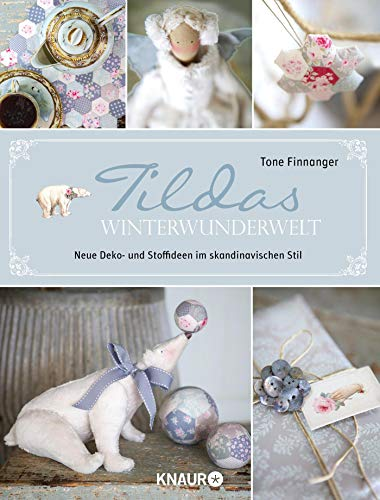 Tildas Winterwunderwelt: Neue Deko- und Stoffideen im skandinavischen Stil