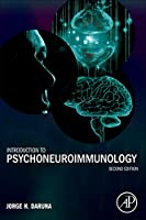 Introduction to Psychoneuroimmunology, Second Edition