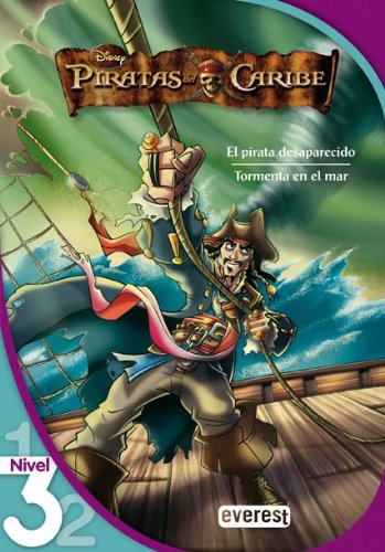 Piratas del Caribe 1. El pirata desaparecido. Tormenta en el mar. Lectura Nivel 3 (Leo con Disney)