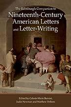 The Edinburgh Companion to Nineteenth-Century American Letters and Letter-Writing (Edinburgh Companions to Literature EUP)