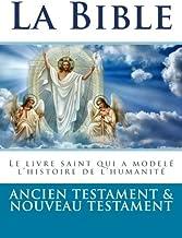 Livres La Bible: Ancien Testament et Nouveau Testament PDF