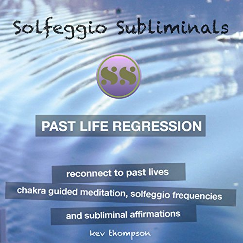 Past Life Regression, Reconnect to Past Lives audiobook cover art