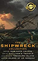 The Shipwreck Collection (4 Books): Robinson Crusoe, Gulliver's Travels, Treasure Island, and The Island of Doctor Moreau (Deluxe Library Binding)