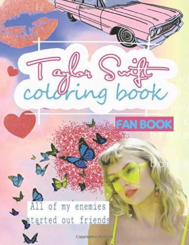 Taylor Swift coloring book: Fan Coloring Book With Premium Images. Bonus step-by-step how to draw T.S