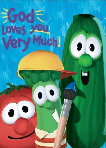 God Loves You Very Much / VeggieTales (Big Idea Books / VeggieTales)