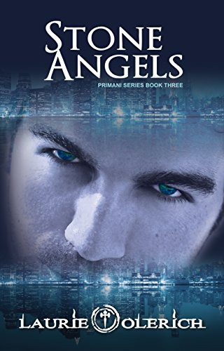 Book: Stone Angels - The Lost Soul Trilogy (Primani Book 3) by Laurie Olerich