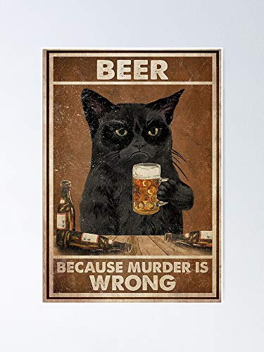 AZSTEEL Cat Because Murder is Wrong Poster