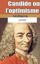 Candide ou l'optimisme  (illustree) (French Edition)