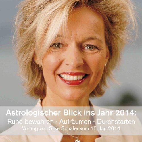 Astrologischer Blick ins Jahr 2014 Titelbild